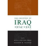 The Creation of Iraq 1914-1921 by Reeva Spector Simon