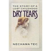 Dry Tears by Nechama Tec