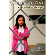 One Bright Day by Gary Aumaugher