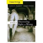 Cengage Advantage Books: Ethics by Louis P. Pojman