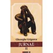 Jurnal vol.2 - Gheorghe Grigurcu