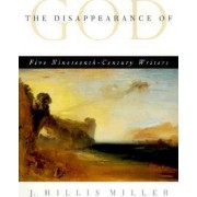 The Disappearance of God by J. Hillis Miller