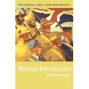 British Imperialism by Rob Johnson