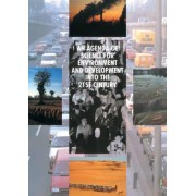 An Agenda of Science for Environment and Development into the 21st Century by J. C. I. Dooge