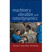 Machinery Vibration and Rotordynamics by John M. Vance
