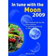 In Tune with the Moon 2009 by Michel Gros