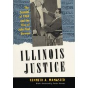 Illinois Justice by Kenneth Manaster