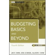 Budgeting Basics and Beyond by Dr. Jae K. Shim