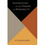 Foundations of the Theory of Probability by A N Kolmogorov