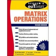Schaum's Outline of Matrix Operations by Richard Bronson