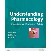 Understanding Pharmacology by M. Linda Workman