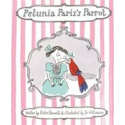 Petunia Paris's Parrot by Katie Haworth