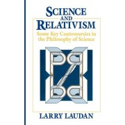 Science and Relativism by Larry Lauden
