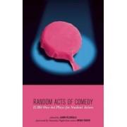 Random Acts of Comedy by Jason Pizzarello