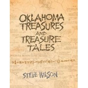 Oklahoma Treasures and Treasure Tales by Steve Wilson