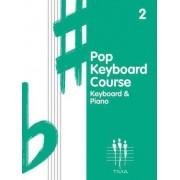 Tritone Pop Keyboard Course: Bk. 2 by Hal Leonard Publishing Corporation