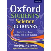 Oxford Student's Science Dictionary by Oxford Dictionaries