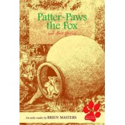 Patter-paws the Fox and Other Stories by Brien Masters