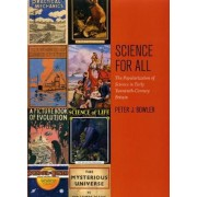 Science for All by Peter J. Bowler