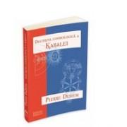 """ Doctrina cosmologica a Kabalei ""."