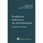 Predictive Inference by Seymour Geisser