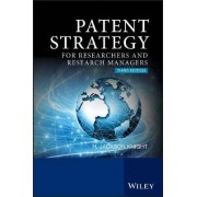 Patent Strategy for Researchers and Research Managers by H. Jackson Knight
