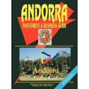 Andorra Investment by International Business Publications