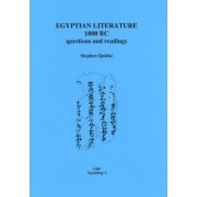 Egyptian Literature 1800 BC by Stephen Quirke