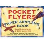 Pocket Flyers Paper Airplane Book by Ken Blackburn