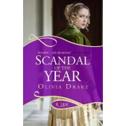 Scandal of the Year: A Rouge Regency Romance by Olivia Drake