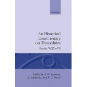 A Historical Commentary on Thucydides: Books V(25)-VII v.4 by Arnold Wycombe Gomme