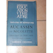 Aucassin Et Nicolette - Theatre De Tradition Populaire - Chantefable Au 13° Siecle