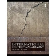 International Conflict Management by Michael J. Butler