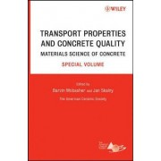 Transport Properties and Concrete Quality by Barzin Mobasher