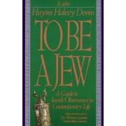To be a Jew by Hayim Halevy Donin