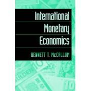International Monetary Economics by Bennett T. McCallum
