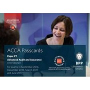 ACCA P7 Advanced Audit and Assurance (International) by BPP Learning Media