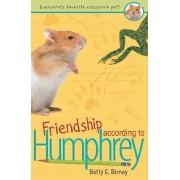 Friendship According to Humphrey by Betty G Birney