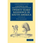 A Historical and Descriptive Narrative of Twenty Years' Residence in South America 3 Volume Paperback Set by W. B. Stevenson