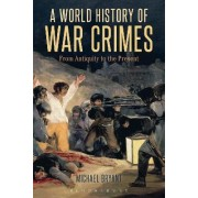 A World History of War Crimes by Michael Bryant