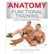Anatomy of Functional Training by Katerina Spilio