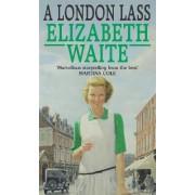 A London Lass by Elizabeth Waite