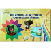Arte vizuale si abilitati practice pentru clasa pregatitoare - Adina Grigore