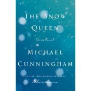 Snow Queen by Michael Cunningham