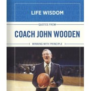 Quotes from Coach John Wooden by John Wooden