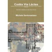 Codex Via Lactea