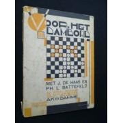 Voor Het Dambord, Met J. De Haas En Ph. L. Battefeld