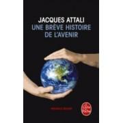 Une Breve Histoire De L'Avenir by Jacques Attali