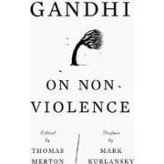 Gandhi on Non-Violence by Thomas Merton