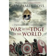 War at the Edge of the World by Ian James Ross